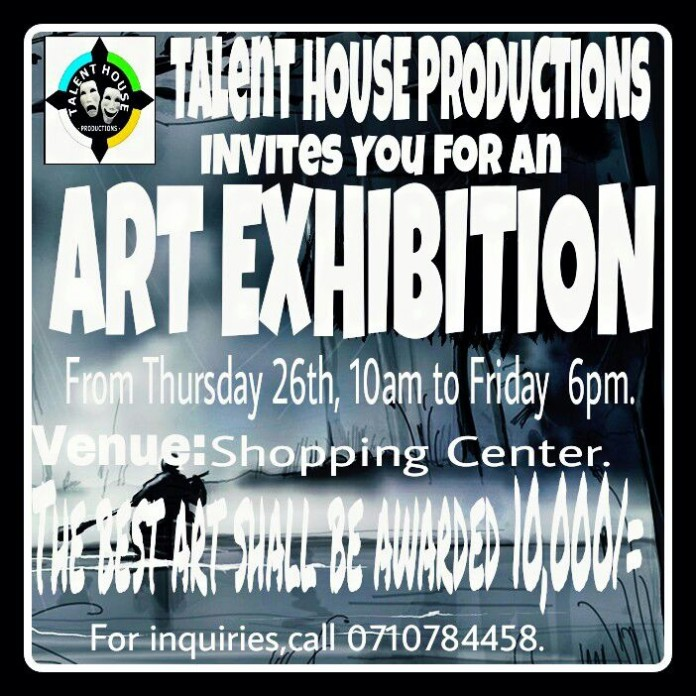 Talent House Productions Invites You For an Art Exhibition.
